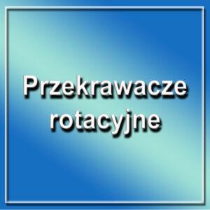 Przekrawacze rotacyjne