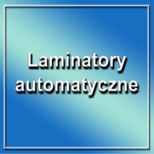 Laminatory automatyczne