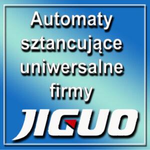 Automaty sztancujące uniwersalne firmy JIGUO